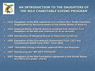 AN INTRODUCTION TO THE DAUGHTERS OF THE NILE CHARITABLE GIVING PROGRAM