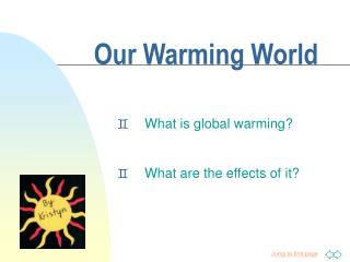Our Warming World