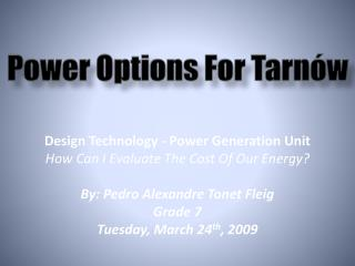 Power Options For Tarnów