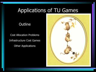 Applications of TU Games