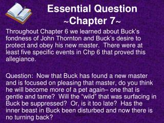 Essential Question ~Chapter 7~