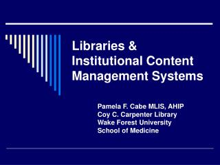 Libraries & Institutional Content Management Systems