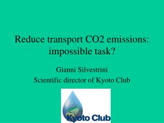 Reduce transport CO2 emissions: impossible task?