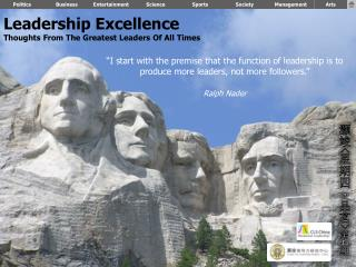 Leadership Excellence Thoughts From The Greatest Leaders Of All Times