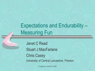 Expectations and Endurability – Measuring Fun