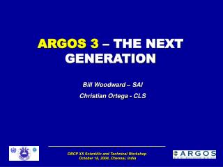 ARGOS 3  – THE NEXT GENERATION