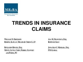 TRENDS IN INSURANCE CLAIMS