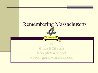 Remembering Massachusetts