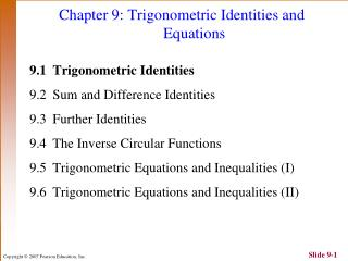 Chapter 9: Trigonometric Identities and 			Equations