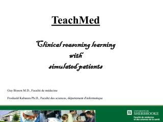 TeachMed Clinical reasoning learning  with  simulated patients
