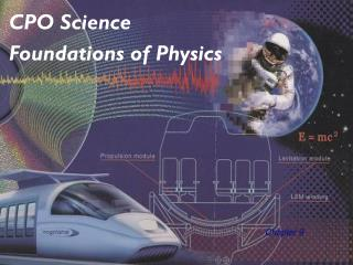 CPO Science Foundations of Physics