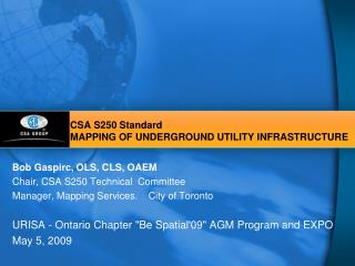 CSA S250 Standard MAPPING OF UNDERGROUND UTILITY INFRASTRUCTURE