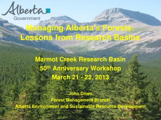 Managing Alberta's Forests: Lessons from Research Basins