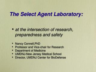 The Select Agent Laboratory: