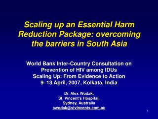 Scaling up an Essential Harm Reduction Package: overcoming the barriers in South Asia