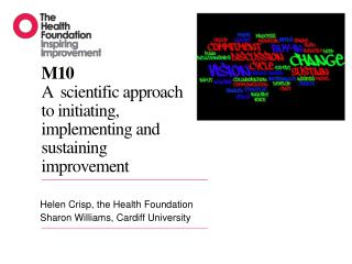 M10 A   scientific approach to initiating, implementing and sustaining improvement