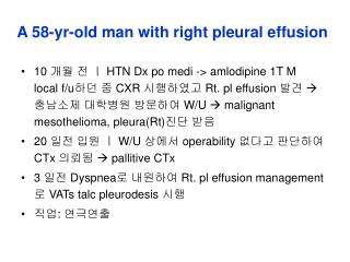 A 58-yr-old man with right pleural effusion