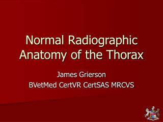 Normal Radiographic Anatomy of the Thorax