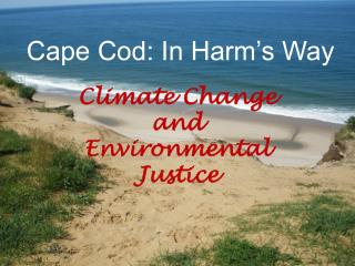 Cape Cod: In Harm's Way