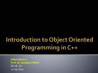 Introduction to Object Oriented  Programming in C++