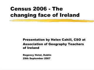 Census 2006 - The changing face of Ireland