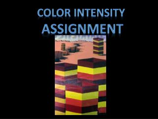 Color intensity  assignment