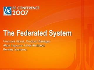 The Federated System