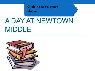 A day at Newtown middle
