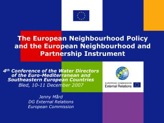 The European Neighbourhood Policy  and the European Neighbourhood and Partnership Instrument