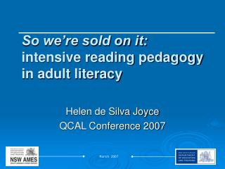 So we're sold on it: intensive reading pedagogy in adult literacy