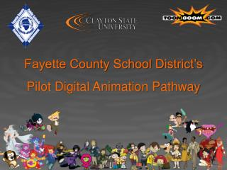 Fayette County School District's Pilot Digital Animation Pathway