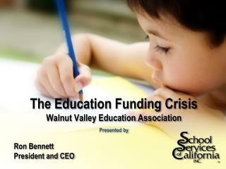 The Education Funding Crisis  Walnut Valley Education Association