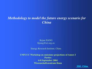 Methodology to model the future energy scenario for China