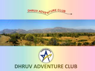 DHRUV ADVENTURE CLUB