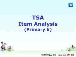 TSA  Item Analysis (Primary 6)