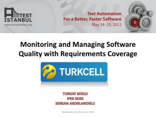 Monitoring and Managing Software Quality with Requirements Coverage