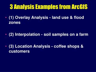 3 Analysis Examples from ArcGIS