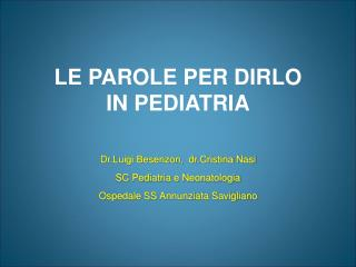 LE PAROLE PER DIRLO IN PEDIATRIA