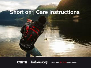 Short on | Care instructions