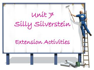 Unit 7 Silly Silverstein Extension Activities