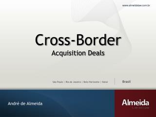 Cross-Border Acquisition Deals