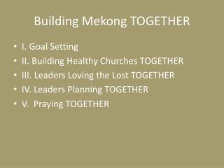 Building Mekong TOGETHER