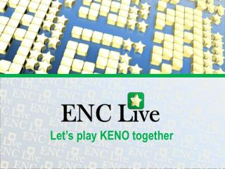Let's play KENO together