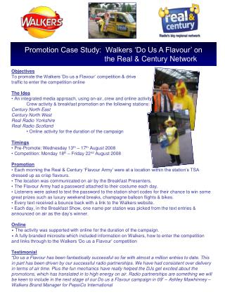 Objectives To promote the Walkers 'Do us a Flavour' competition & drive