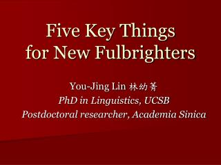 Five Key Things  for New Fulbrighters