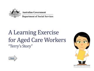 "A Learning Exercise  for Aged Care Workers ""Terry's Story"""