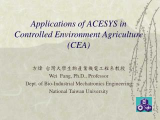 Applications of ACESYS in Controlled Environment Agriculture (CEA)
