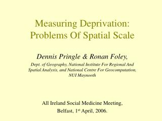 Measuring Deprivation: Problems Of Spatial Scale