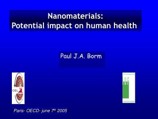 Nanomaterials: Potential impact on human health