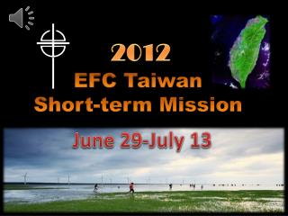 EFC Taiwan  Short-term Mission